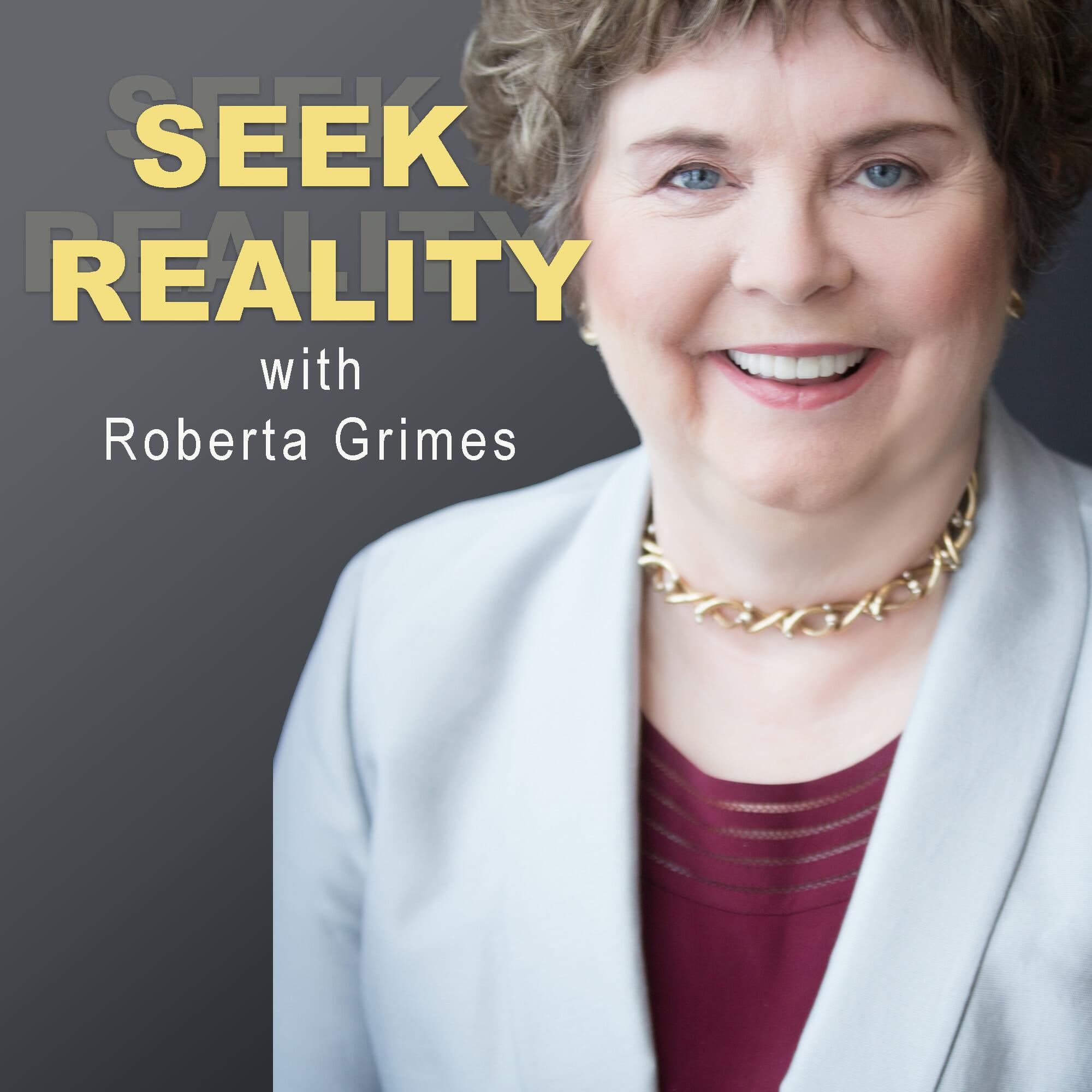 Seek Reality - Roberta Grimes